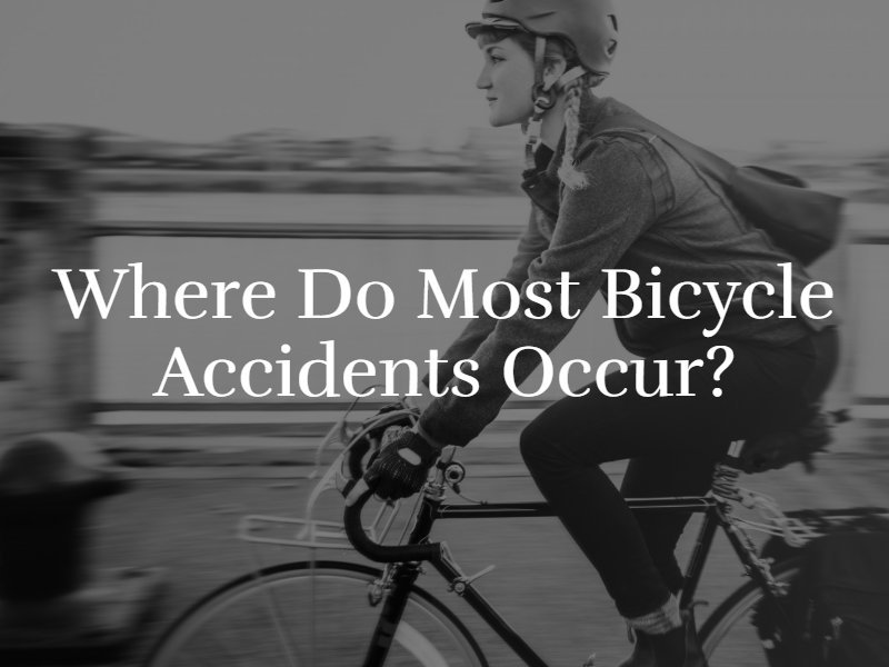 Where Do Most Bicycle Accidents Occur_