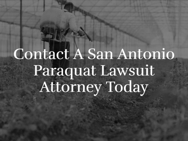 Contact a San Antonio Paraquat Lawsuit Attorney Today